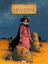 Les chemins de Malefosse. Volume 21, Plaie d'argent