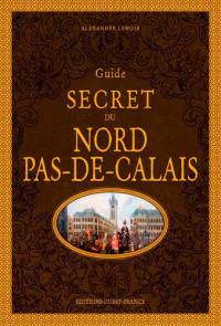 Guide secret du Nord-Pas-de-Calais
