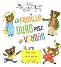 La famille ours part en voyage