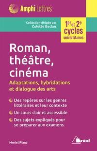 Roman, théâtre, cinéma