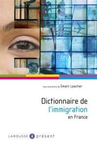 Dictionnaire de l'immigration en France