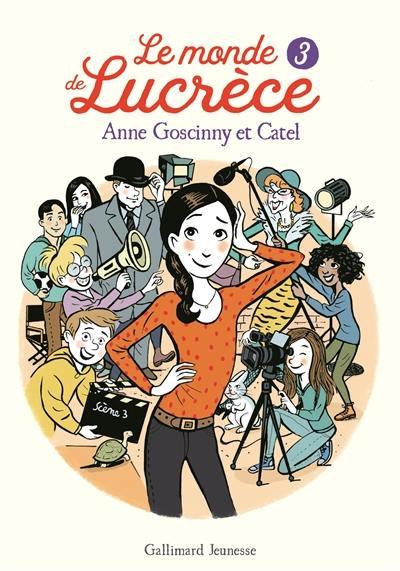 Le monde de Lucrèce. Volume 3,