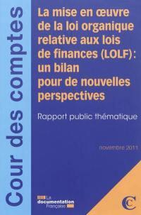 La mise en oeuvre de la loi organique relative aux finances, LOLF