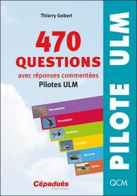 470 questions, avec réponses commentées