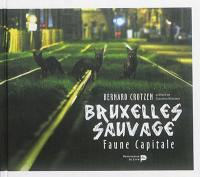 Bruxelles sauvage