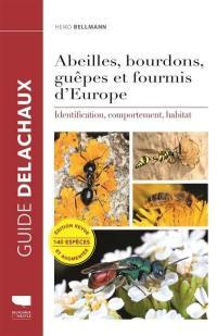 Abeilles, bourdons, guêpes et fourmis d'Europe