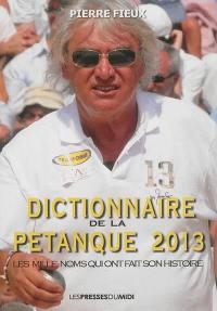 Dictionnaire de la pétanque 2013