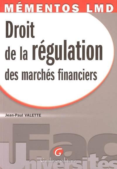 Droit de la régulation des marchés financiers