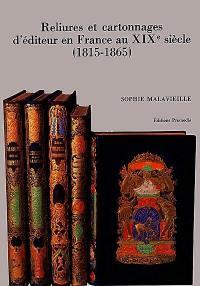 Reliures et cartonnages d'éditeur en France au XIXe siècle