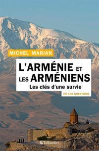 L'Arménie et les Arméniens en 100 questions