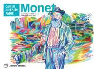 Monet : cahier de dessin animé