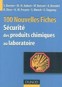 100 nouvelles fiches de sécurité des produits chimiques au laboratoire