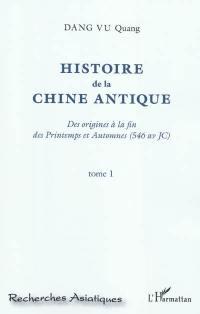 Histoire de la Chine antique. Volume 1,