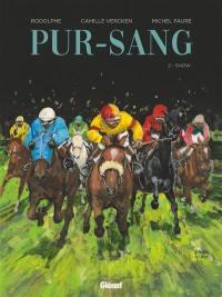 Pur-sang. Volume 2, Snow
