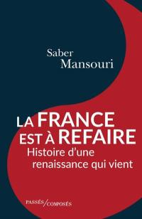 La France est à refaire