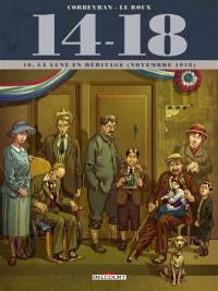 14-18. Volume 10, La lune en héritage (novembre 1918)