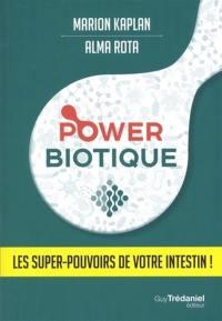 Power biotique