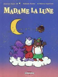 Madame la Lune. Vol. 1. Les semeurs d'étoile
