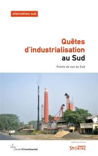 Alternatives Sud. n° 2 (2019), Quêtes d'industrialisation au Sud ?
