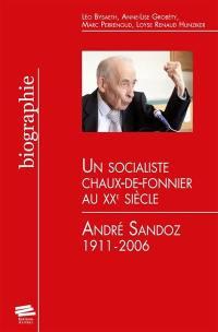 Un socialiste chaux-de-fonnier au XXe siècle