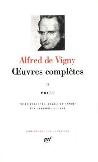 Oeuvres complètes. Volume 2, Prose