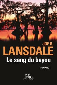 Le sang du bayou : romans