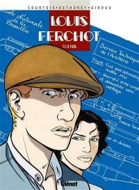 Louis Ferchot. Volume 2, Le fusil