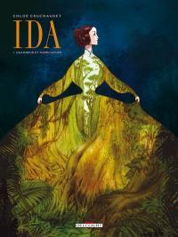 Ida, Grandeur et humiliation, Vol. 1