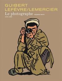 Le photographe. Volume 1,