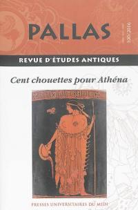 Pallas. n° 100, Cent chouettes pour Athéna