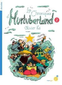 Les chroniques d'Hurluberland. Volume 2,