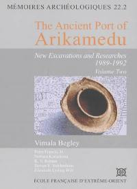 The ancient port of Arikamedu. Volume 2,