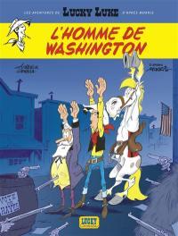 Les aventures de Lucky Luke d'après Morris. Volume 3, L'homme de Washington