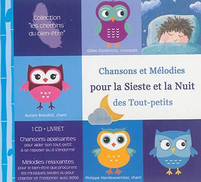 Chansons et mélodies pour la sieste et la nuit des tout-petits