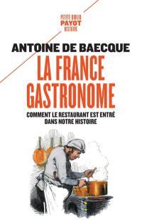 La France gastronome