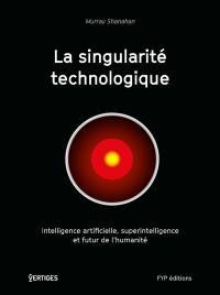 La singularité technologique