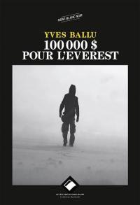 100.000 dollars pour l'Everest