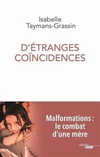 D'étranges coïncidences