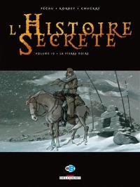 L'histoire secrète. Volume 10, La pierre noire