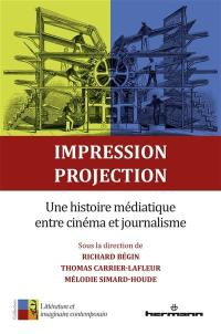 Impression, projection