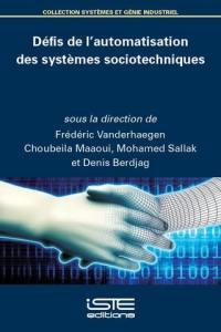 Défis de l'automatisation des systèmes sociotechniques