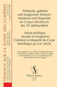 Suisse politique, savante et imaginaire