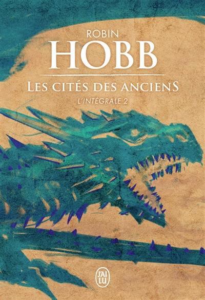 Les cités des Anciens : l'intégrale : romans. Vol. 2