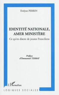 Identité nationale, amer ministère