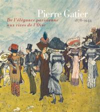 Pierre Gatier, 1878-1944