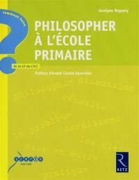 Philosopher à l'école primaire