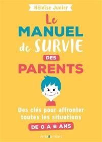 Le manuel de survie des parents