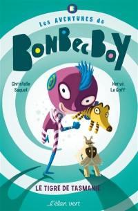 Les aventures de Bonbec Boy. Le tigre de Tasmanie