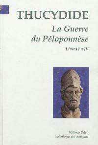 La guerre du Péloponnèse. Volume 1, Livres 1 à 4