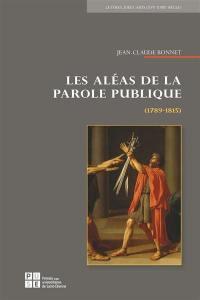 Les aléas de la parole publique (1789-1815)
